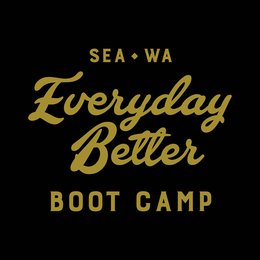 Everyday Better Boot Camp @ CrossFit RE: SODO