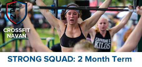 Strong Squad: 2 month term