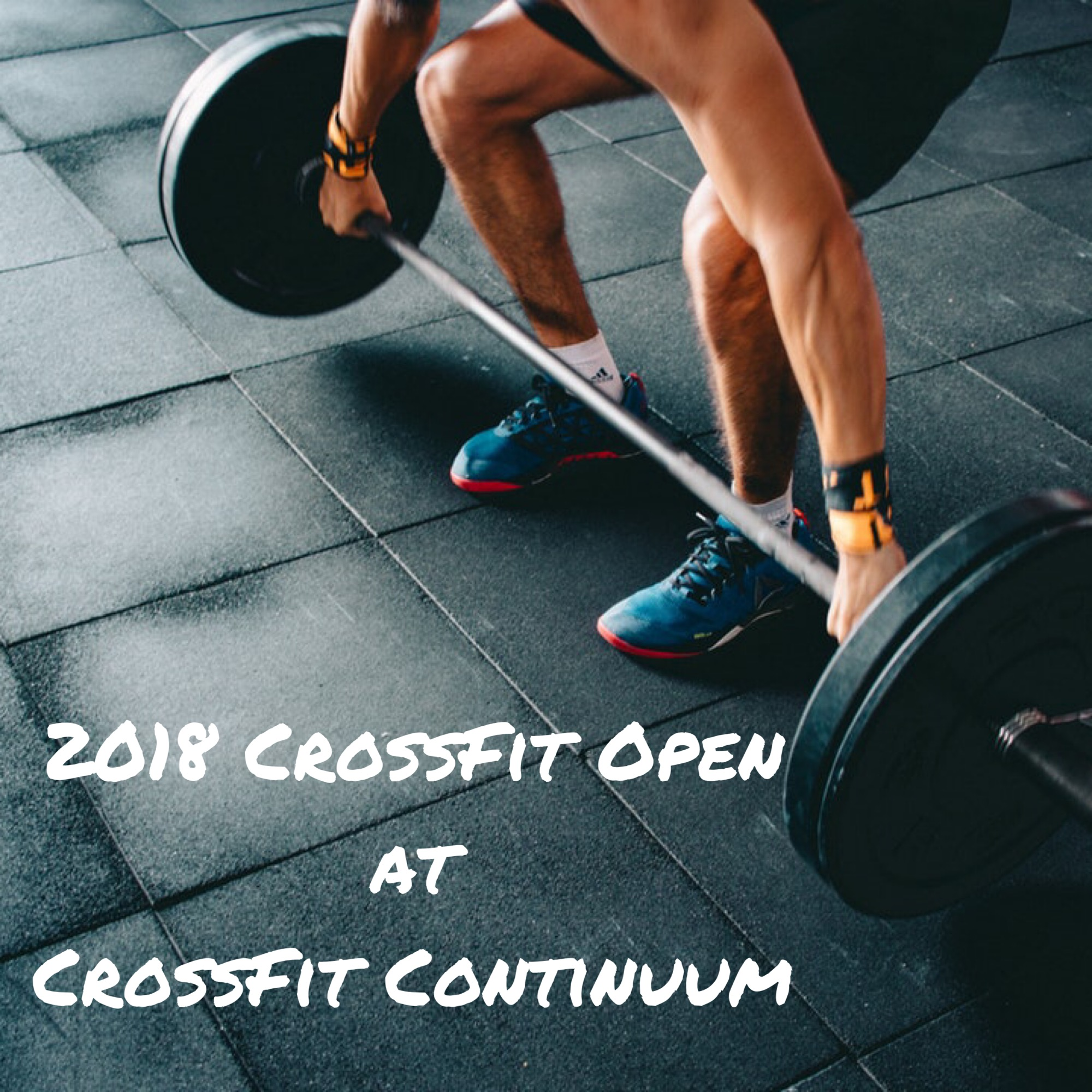 2018 Open @ CrossFit Continuum