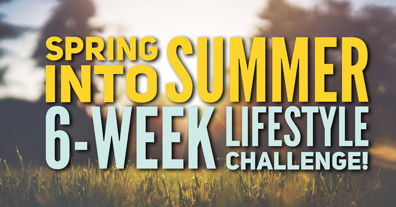 Spring Into Summer Lifestyle Challenge