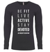 BE FIT.LIVE ACTIVE. STAY DEVOTED THERMO