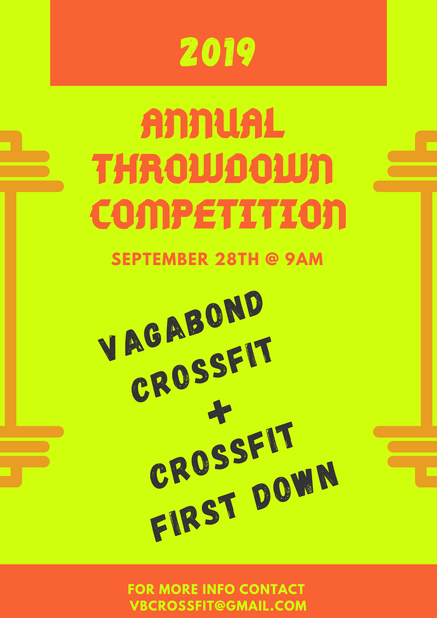 Throw Down Competition: Vagabond + CrossFit First Down