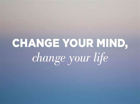 Change Your Mind, Change Your Life (Members)